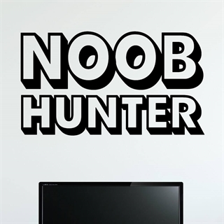 Noob Hunter - Gamer Wallstickers