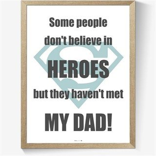 Plakat - My dad is a hero