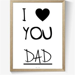 Plakat - I love you DAD