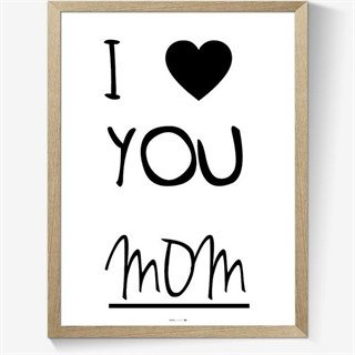 Plakat - I love you MOM
