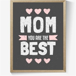 Plakat - Mom you are the best - lys tekst