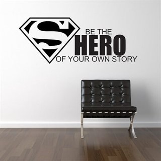 Wallstickers med texten Be the Hero