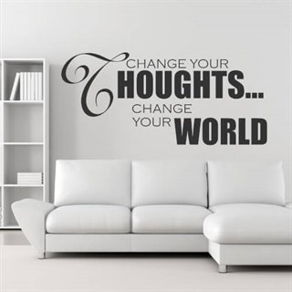 Change your thoughts change your world Engelsk citat