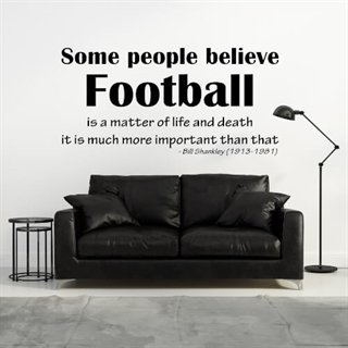 Wallstickers med citat av Bill Shankley. Football is important