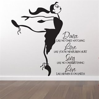 Wallstickers med text Dance, Love, Sing and Live