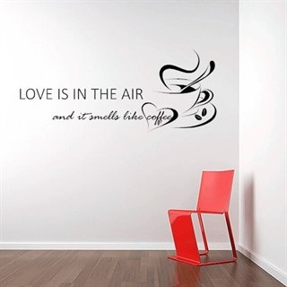 Love is in the air - En fin wallsticker med en text till köket med kaffekoppar på