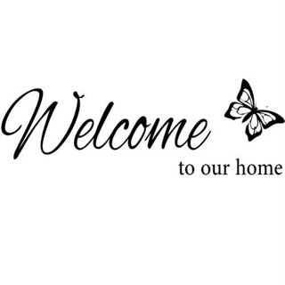 Welcome to our home - wallsticker  - väggdekor