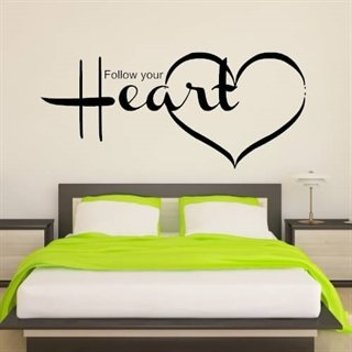 Wallstickers med text Follow your heart