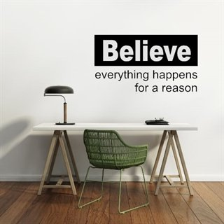 Väggdekor med engelsk text – Believe everything's for your good