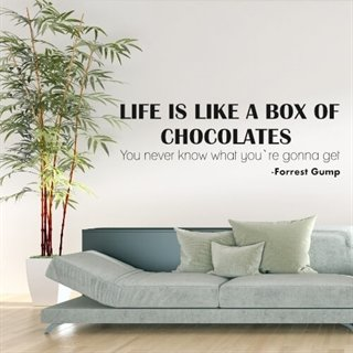 Wallsticker med citat av Forrest Gump - Life is like a box of chocolates