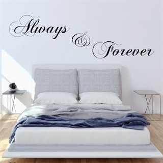 Wallstickers med text - Always and Forever
