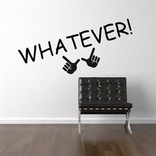 Wallstickers med texten – Whatever
